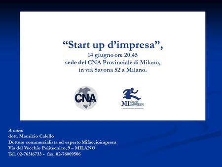 """Start up d'impresa"", 14 giugno ore 20"