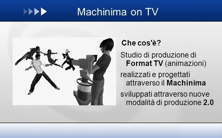 Machinima on TV Che cos'è?