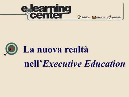 La nuova realtà nell'Executive Education.