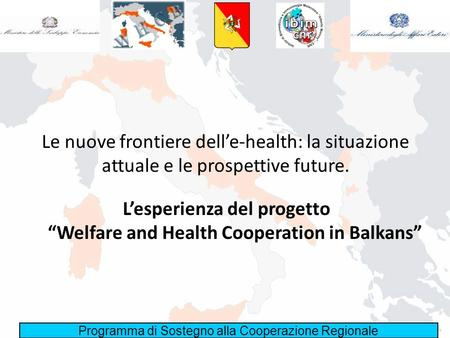 "L'esperienza del progetto ""Welfare and Health Cooperation in Balkans"""