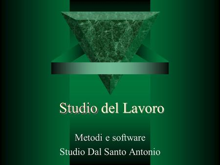 Metodi e software Studio Dal Santo Antonio