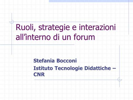 Ruoli, strategie e interazioni all'interno di un forum