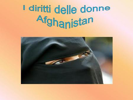 I diritti delle donne Afghanistan.