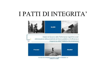 I PATTI DI INTEGRITA'.