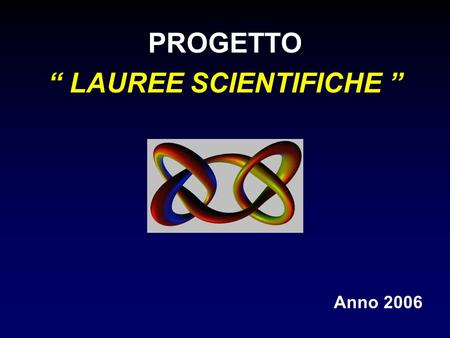 """ LAUREE SCIENTIFICHE """