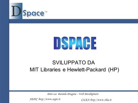 SVILUPPATO DA MIT Libraries e Hewlett-Packard (HP)