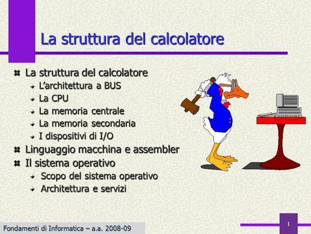 Architettura di un calcolatore 2 indice sistema di for Calcolatore del programma di casa