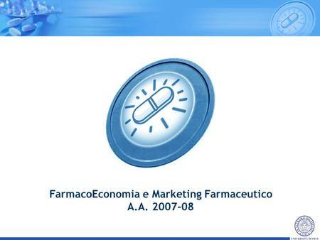 FarmacoEconomia e Marketing Farmaceutico