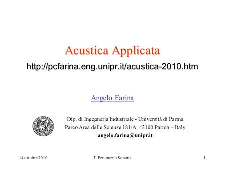 09/13/2003 Acustica Applicata Angelo Farina