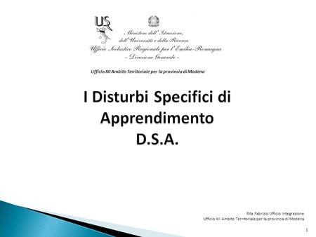 I Disturbi Specifici di Apprendimento D.S.A.