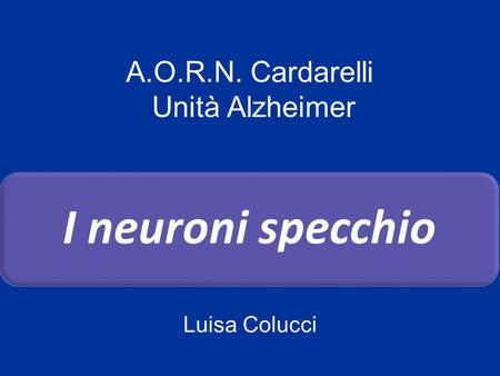 Neuroni A Specchio E Intersoggettivita Ppt Scaricare