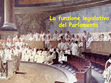 Parte seconda della costituzione ordinamento della for Struttura del parlamento
