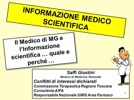 INFORMAZIONE MEDICO SCIENTIFICA