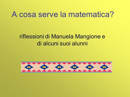 A cosa serve la matematica?