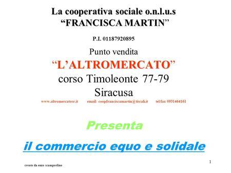 Commercio equo e solidale ppt scaricare - La finestra cooperativa sociale ...