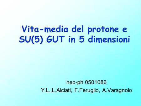 Vita-media del protone e SU(5) GUT in 5 dimensioni