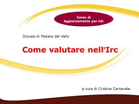Come valutare nell'Irc