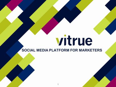 1 SOCIAL MEDIA PLATFORM FOR MARKETERS. 2 Vitrue è una piattaforma di social marketing (SRM Dashboard) impiegata per aiutare i brand a catturare il vasto.