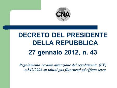 Il libretto di impianto decreto del presidente della for Decreto presidente della repubblica