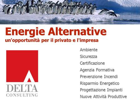 Energie Alternative un'opportunità per il privato e l'impresa