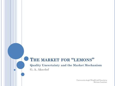 "The market for ""lemons"""