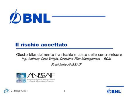 Ing. Anthony Cecil Wright, Direzione Risk Management – BCM