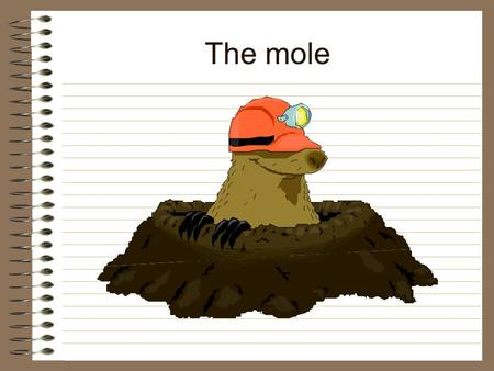 The mole. A mole is a number (like a dozen). Having this number of atoms allows us to easily convert atomic masses to molar masses. 6.02 x 10 23 602 000.