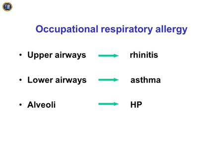 Occupational respiratory allergy