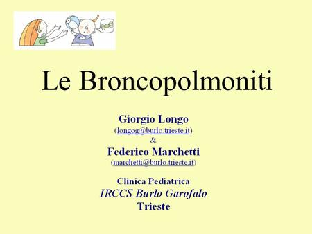 Le Broncopolmoniti. BTS guidelines for the management of comunity acquired pneumonia in childhood. British Thoracic society standards of care committee.