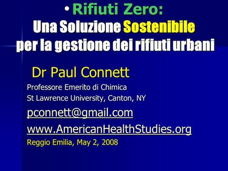 Dr Paul Connett Professore Emerito di Chimica