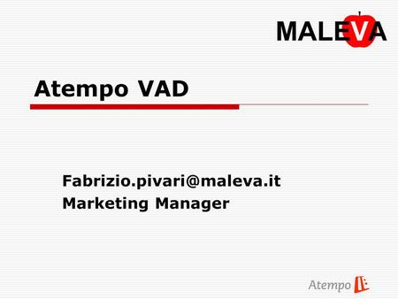 Atempo VAD Marketing Manager.