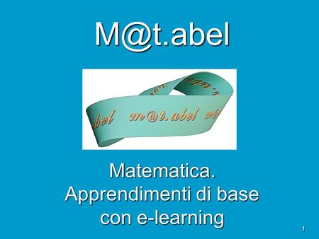 1 Matematica. Apprendimenti di base con e-learning.