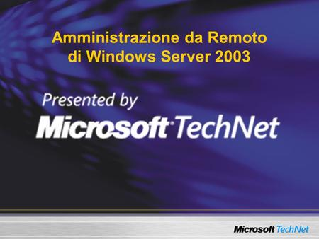Amministrazione da Remoto di Windows Server 2003.