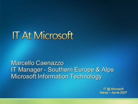 IT Manager - Southern Europe & Alps Microsoft Information Technology