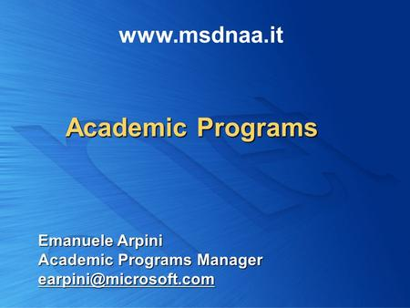 Academic Programs Emanuele Arpini Academic Programs Manager