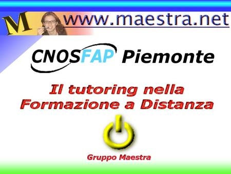 The WeaverSettingsComunicationsFeedback www.maestra.net Piemonte Piemonte.