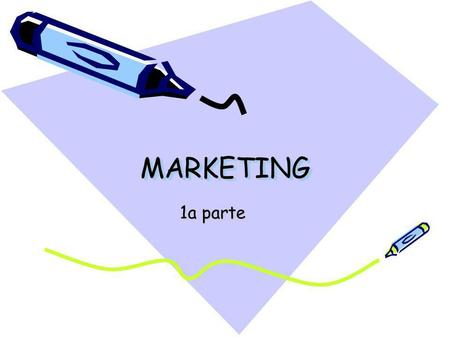 MARKETING 1a parte.