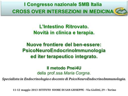 I Congresso nazionale SMB Italia CROSS OVER INTERSEZIONI IN MEDICINA