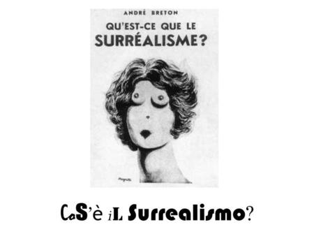 Cos'è il Surrealismo?.