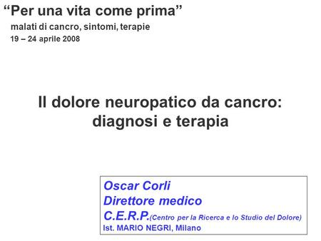 Il dolore neuropatico da cancro: diagnosi e terapia