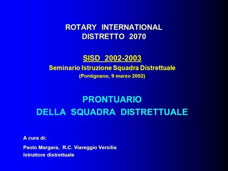 ROTARY INTERNATIONAL DISTRETTO 2070