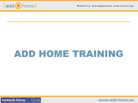 ADD HOME TRAINING. I. ELEMENTI DI BASE SUI TRASPORTI.