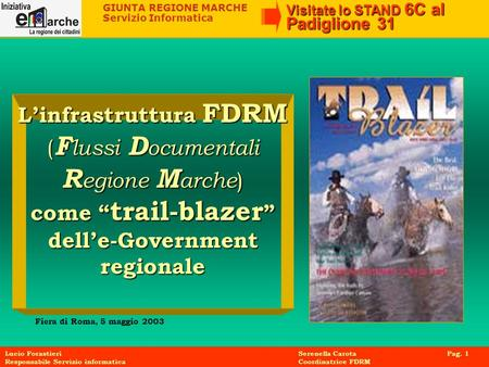 L'infrastruttura FDRM dell'e-Government regionale