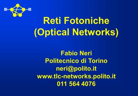 Reti Fotoniche (Optical Networks)
