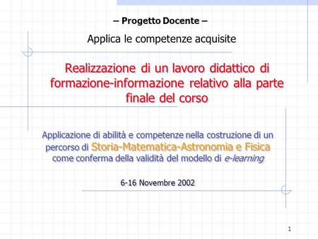 Applica le competenze acquisite