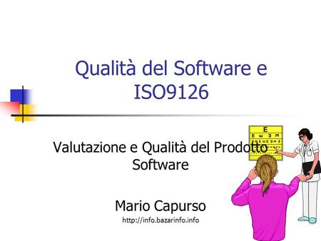 Qualità del Software e ISO9126
