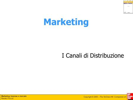 Marketing I Canali di Distribuzione.