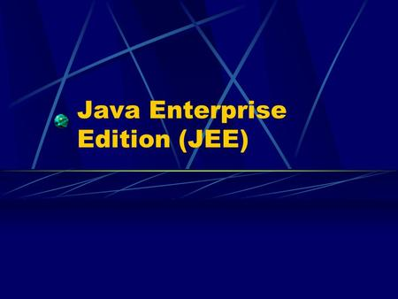 Java Enterprise Edition (JEE)
