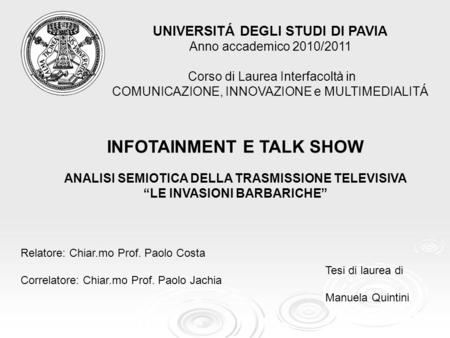 INFOTAINMENT E TALK SHOW