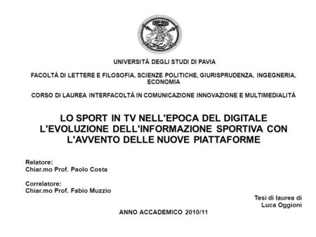 LO SPORT IN TV NELL'EPOCA DEL DIGITALE